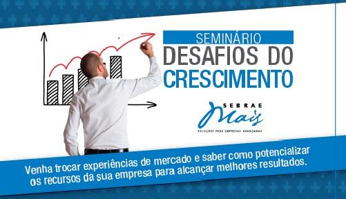 Evento gratuito para empresários de Limeira: FÓRUM Desafios do Crescimento – SEBRAE/SP
